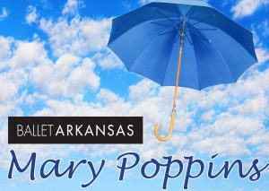 Ballet Arkansas Mary Poppins