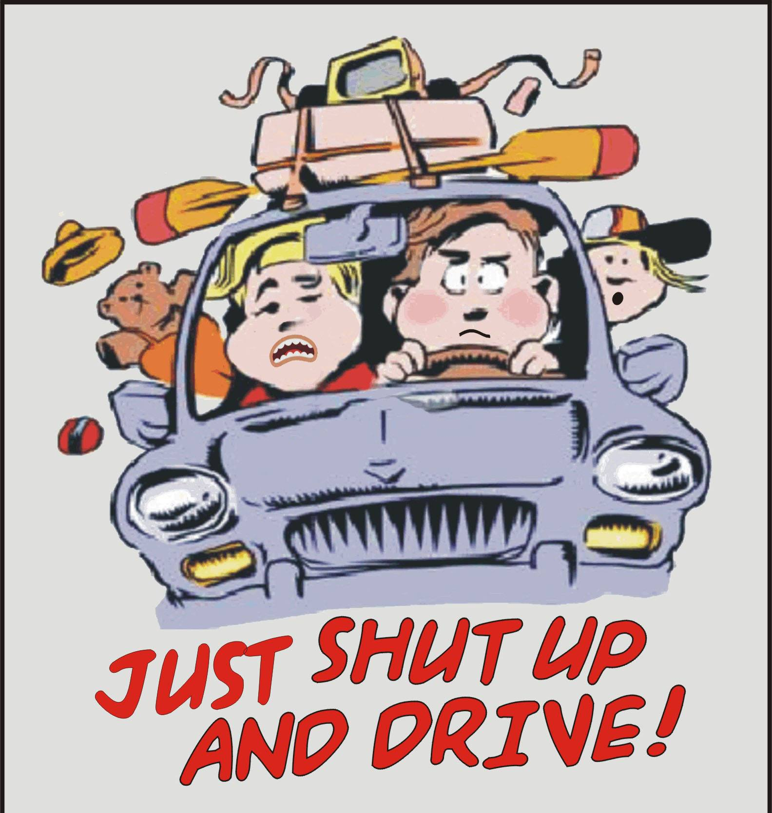 Just Shut Up and Drive
